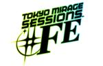 Genei Ibun Roku #FE heads West as Tokyo Mirage Sessions #FE