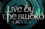 Indie tactical RPG Live by the Sword: Tactics releasing for Steam in early 2021