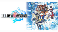 Final fantasy dimensions ii keyart2