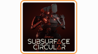 Subsurface circular switch