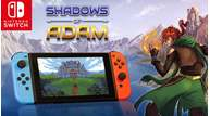Shadows of adam switch