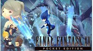 Ffxv pocket edition visual