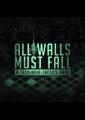 All walls must fall box