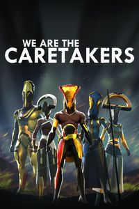 We are the caretakers vert art